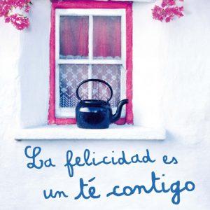 La felicidad es un té contigo